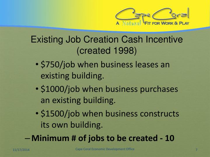Existing Job Creation Cash Incentive
