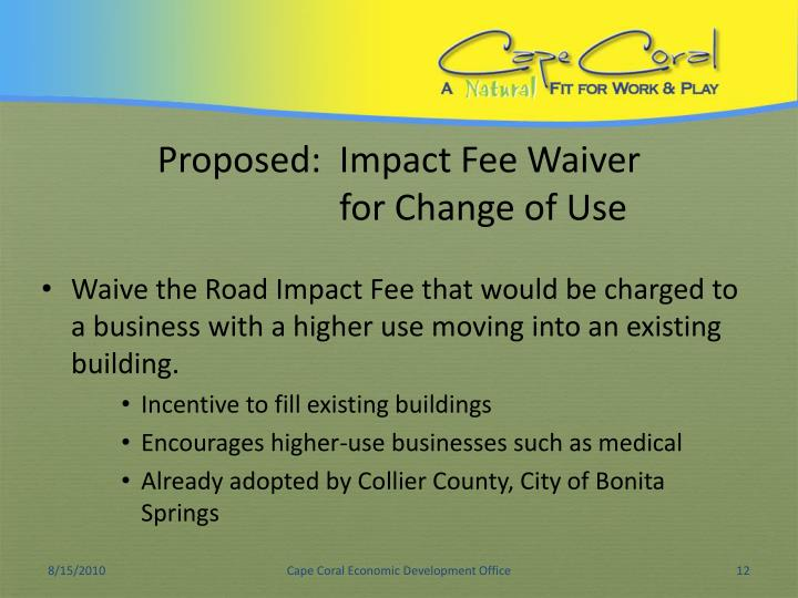 Proposed:  Impact Fee Waiver