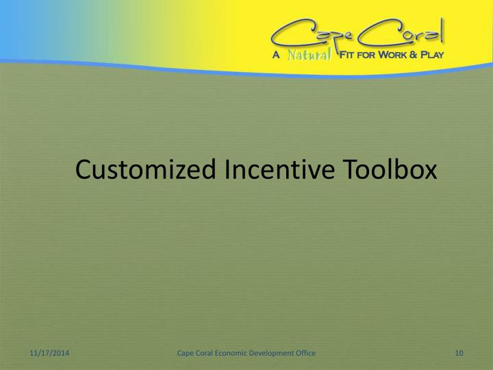 Customized Incentive Toolbox