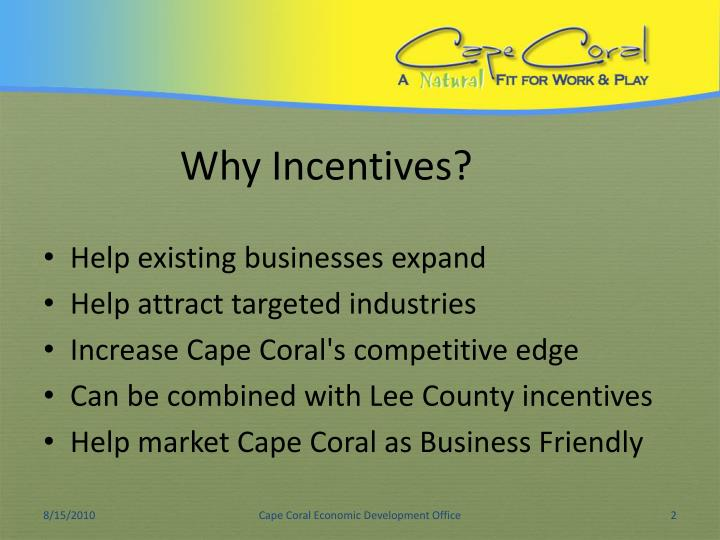 Why incentives