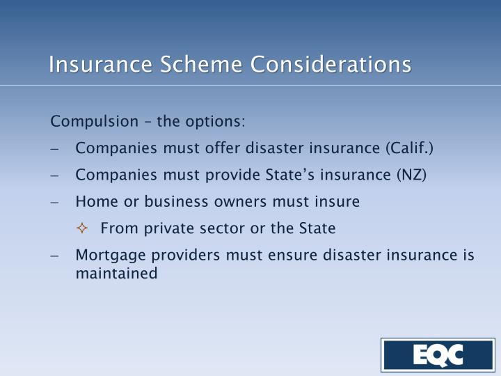 Insurance Scheme Considerations