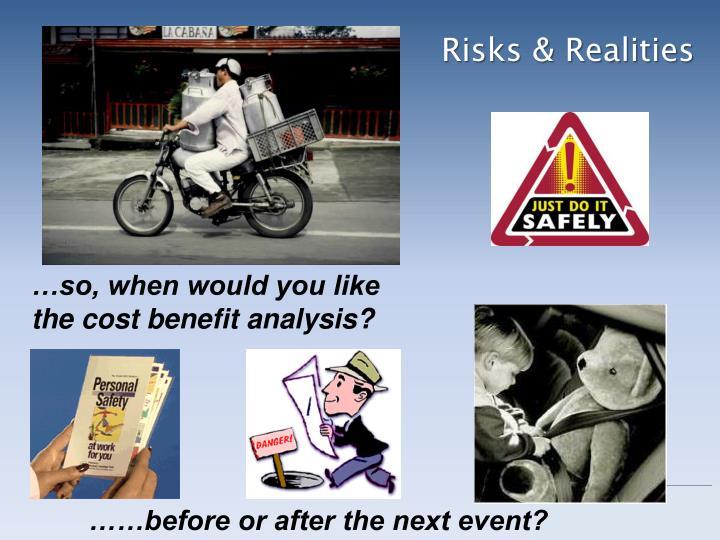 Risks & Realities