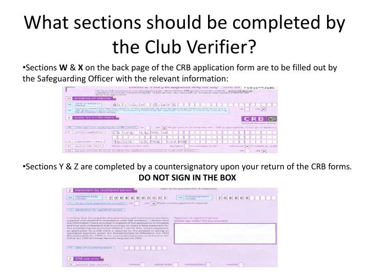 What sections should be completed by the Club Verifier?