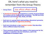 ok here s what you need to remember from the group theory