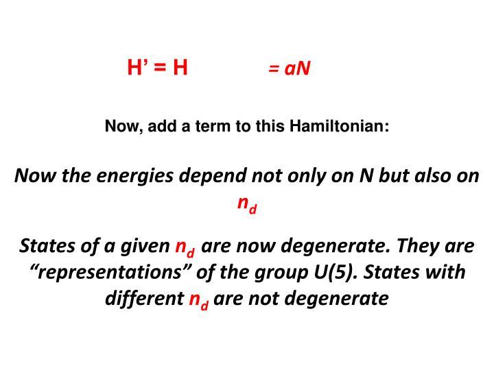 H' = H +