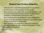 wound care product selection