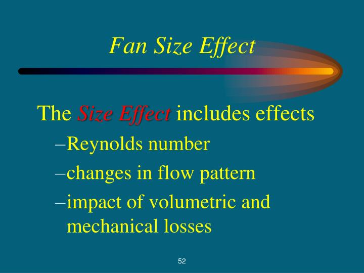 Fan Size Effect