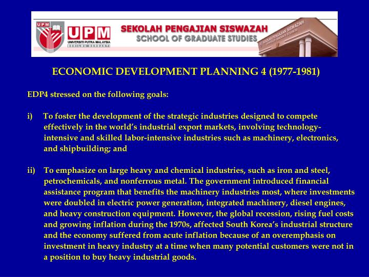 ECONOMIC DEVELOPMENT PLANNING 4 (1977-1981)
