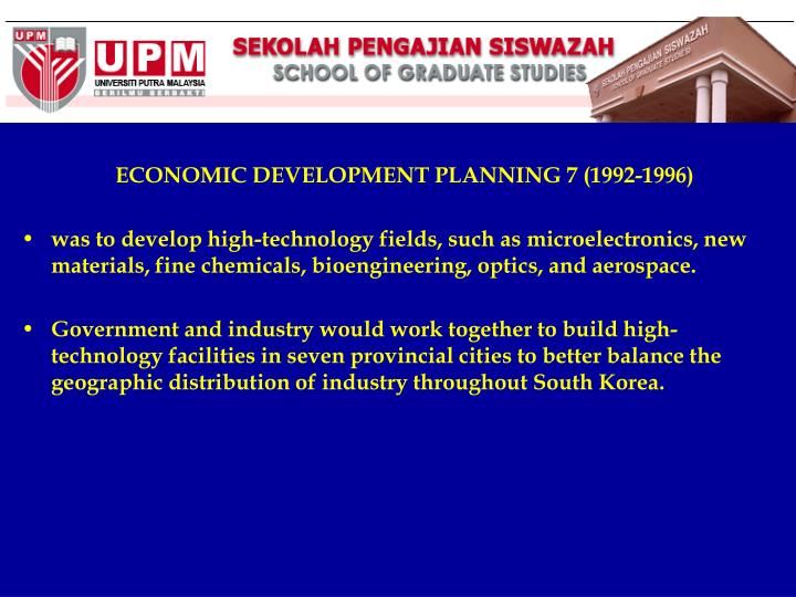 ECONOMIC DEVELOPMENT PLANNING 7 (1992-1996)