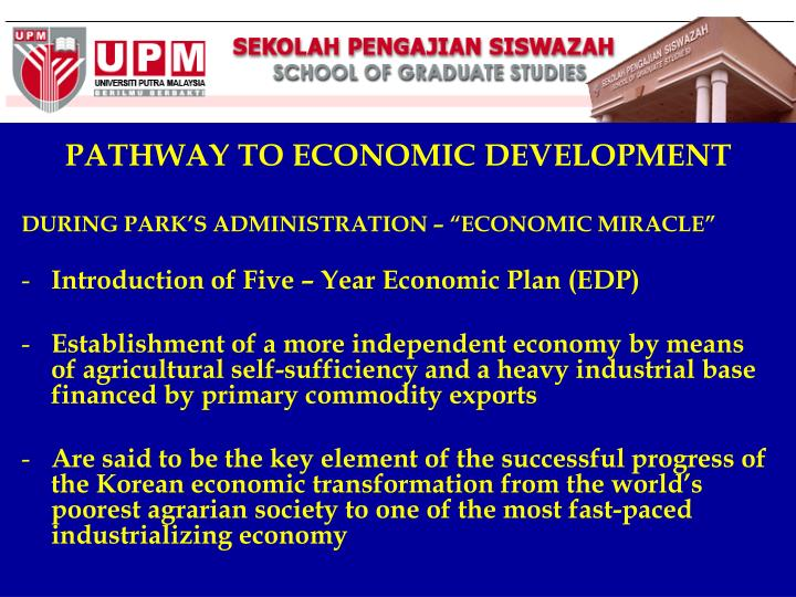 PATHWAY TO ECONOMIC DEVELOPMENT