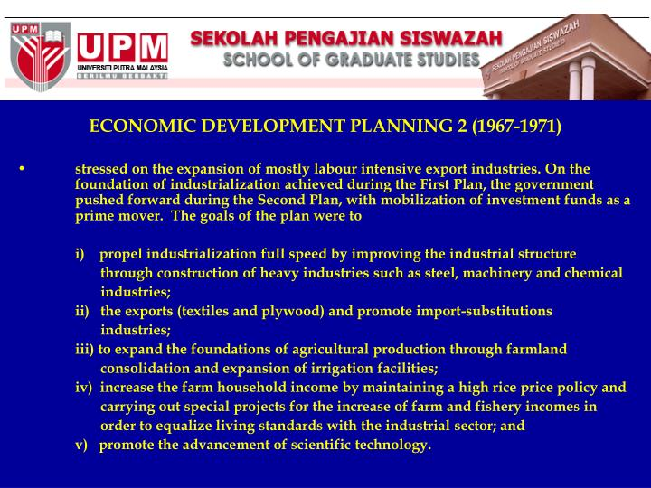 ECONOMIC DEVELOPMENT PLANNING 2 (1967-1971)