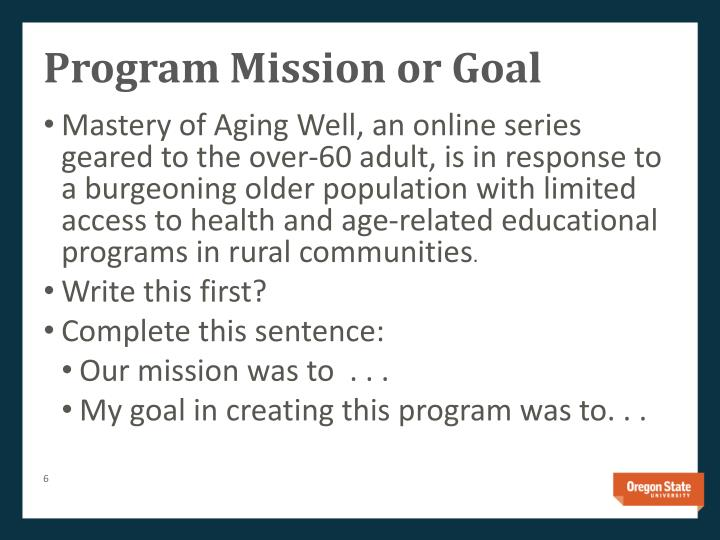 Program Mission or Goal