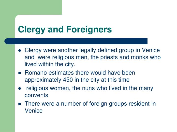 Clergy and Foreigners