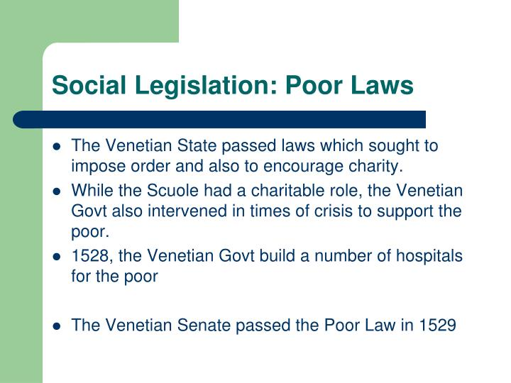 Social Legislation: Poor Laws