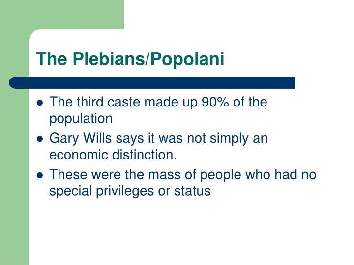 The Plebians/Popolani