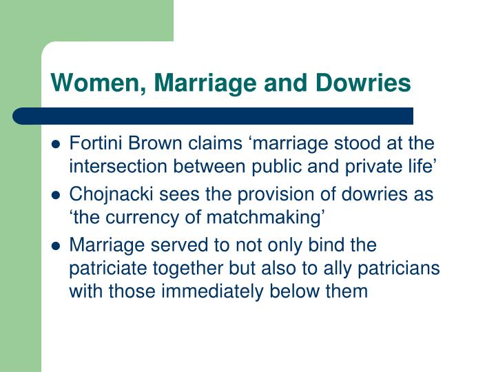 Women, Marriage and Dowries