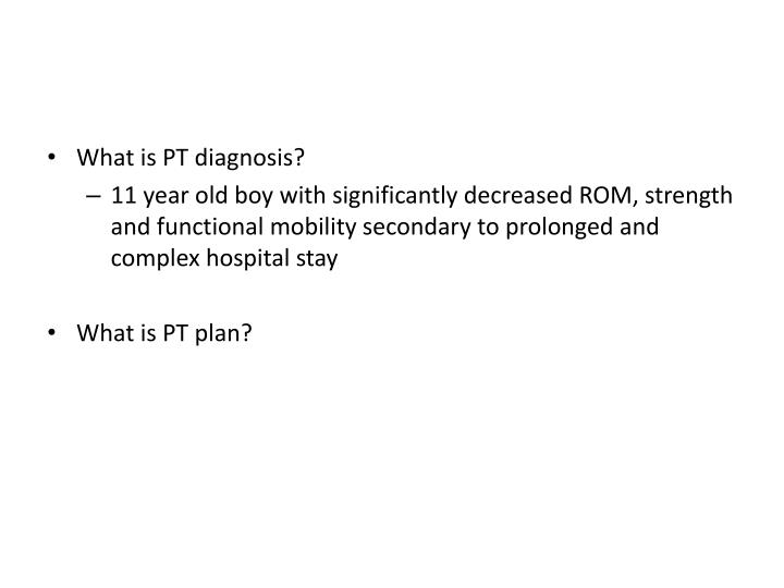 What is PT diagnosis?