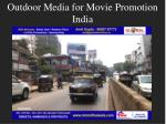 outdoor media for movie promotion india