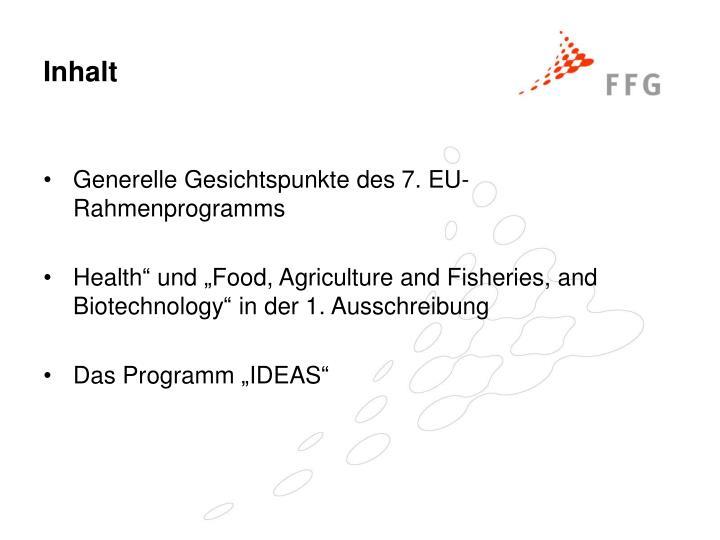 Generelle Gesichtspunkte des 7. EU-Rahmenprogramms