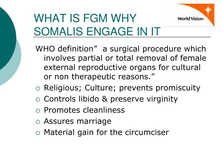 WHAT IS FGM WHY SOMALIS ENGAGE IN IT