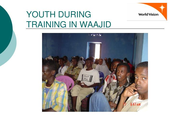 YOUTH DURING TRAINING IN WAAJID