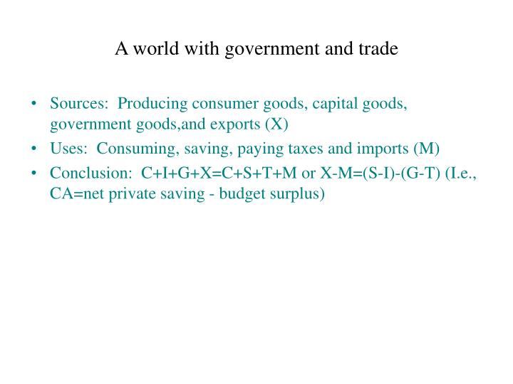 A world with government and trade