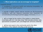 1 what implications can we envisage for hospitals