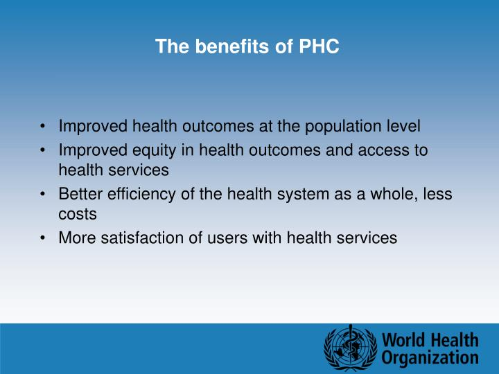 The benefits of PHC