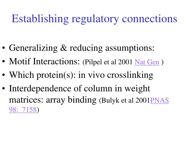 Establishing regulatory connections