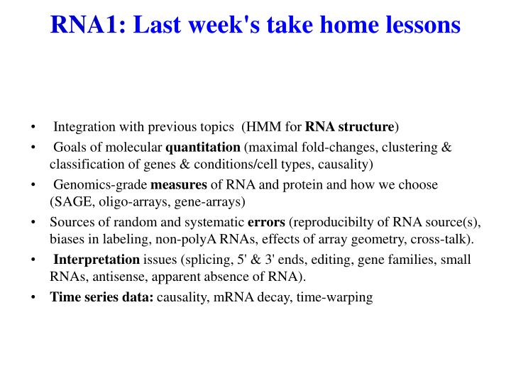 Rna1 last week s take home lessons