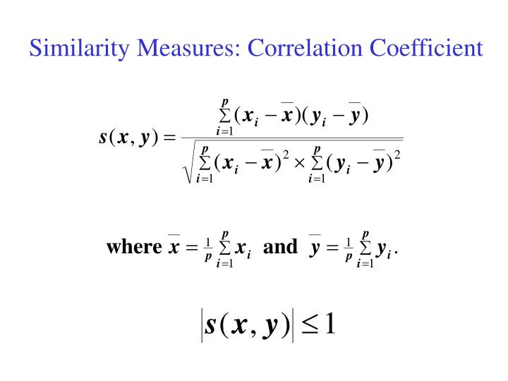 Similarity Measures: Correlation Coefficient