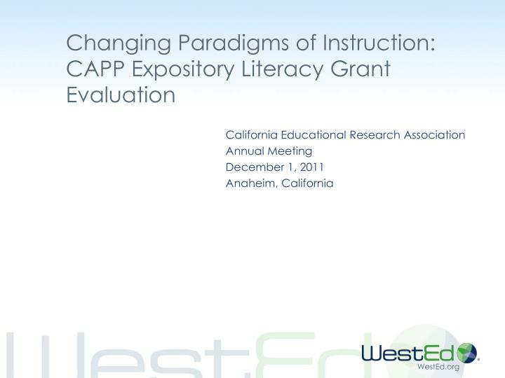 changing paradigms of instruction capp expository literacy grant evaluation
