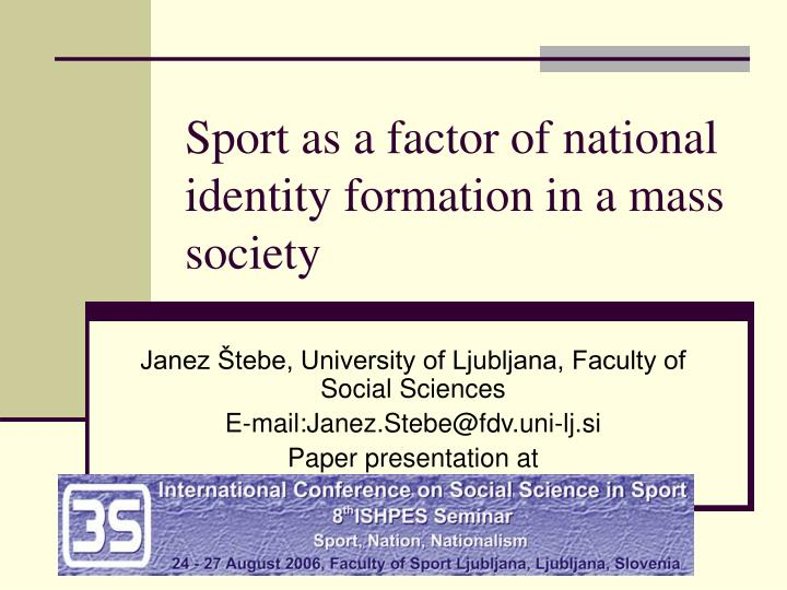 Sport as a factor of national identity formation in a mass society