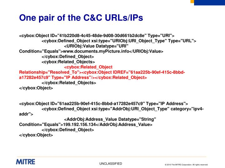 One pair of the C&C URLs/IPs