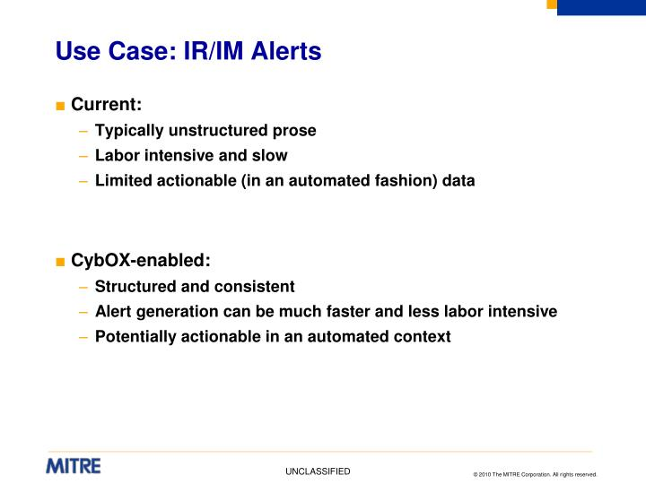 Use Case: IR/IM Alerts