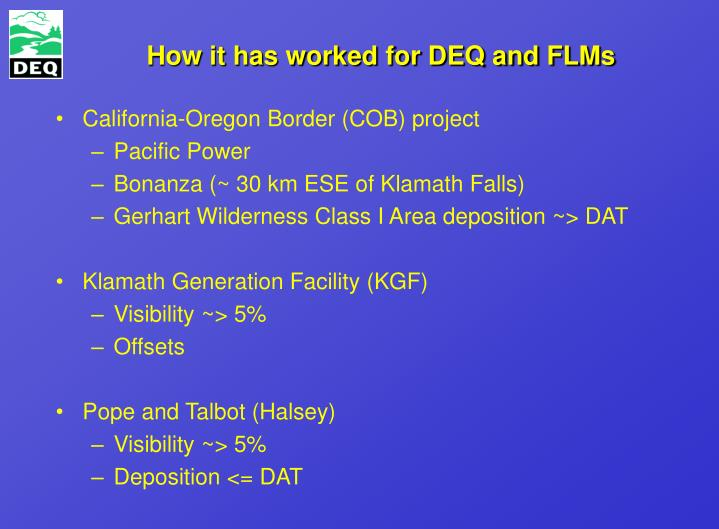 How it has worked for DEQ and FLMs