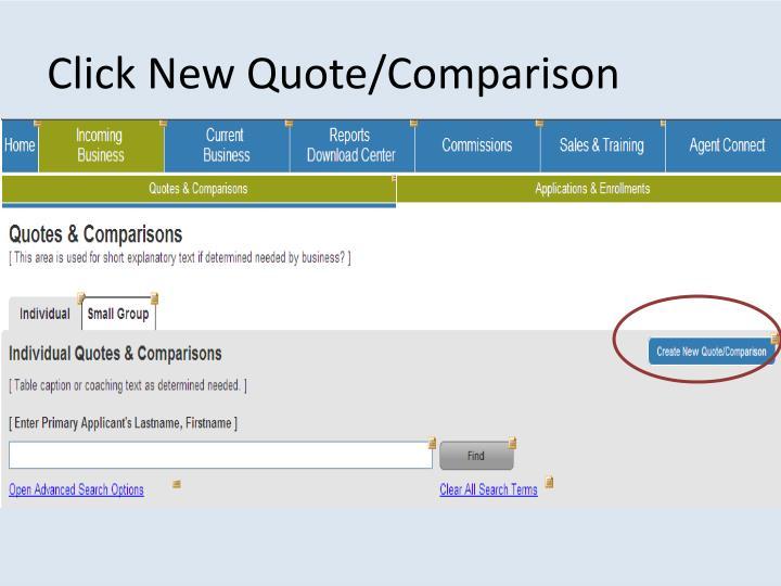 Click New Quote/Comparison