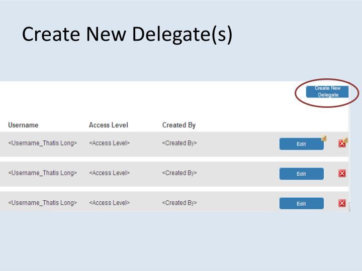 Create New Delegate(s)