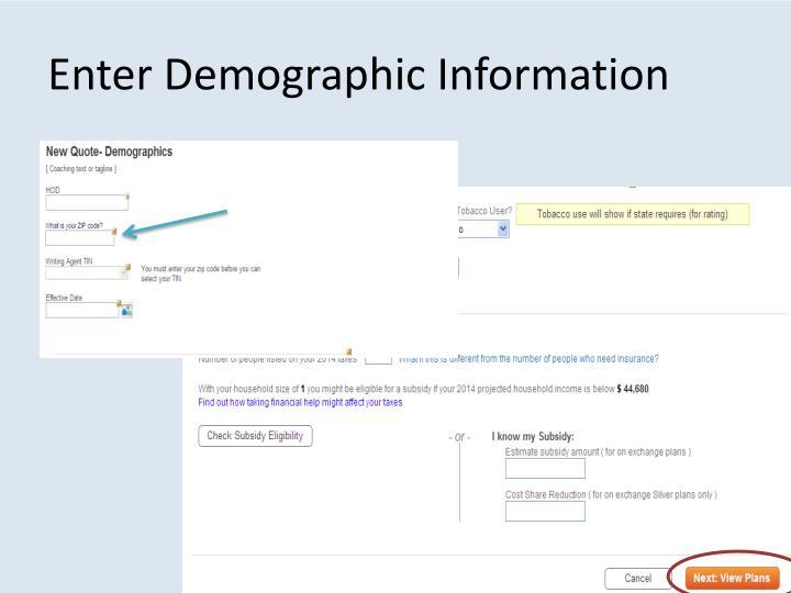 Enter Demographic Information