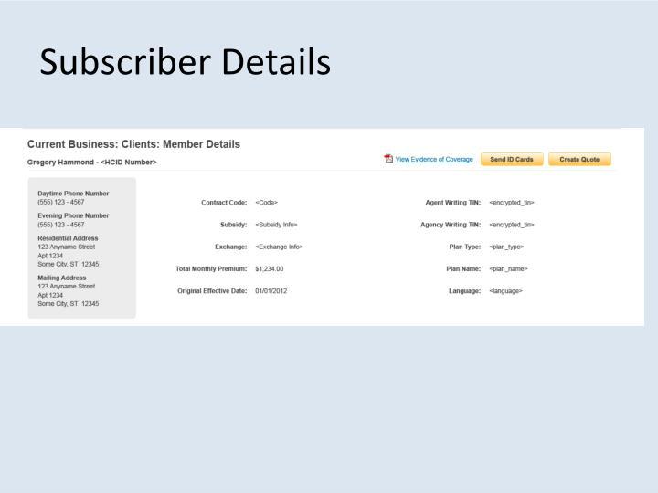 Subscriber Details