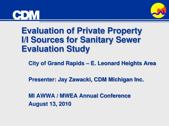 Evaluation of private property i i sources for sanitary sewer evaluation study