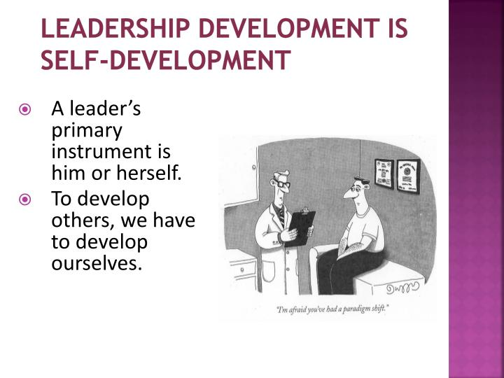Leadership development is self-development