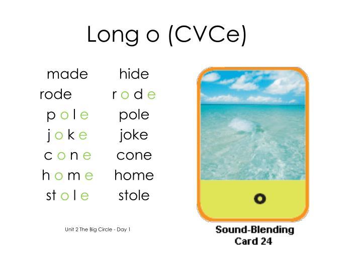 Long o (CVCe)