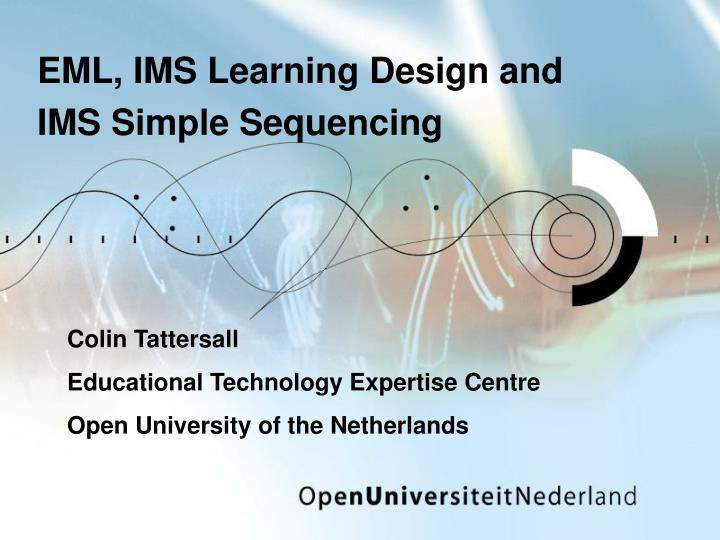 eml ims learning design and ims simple sequencing