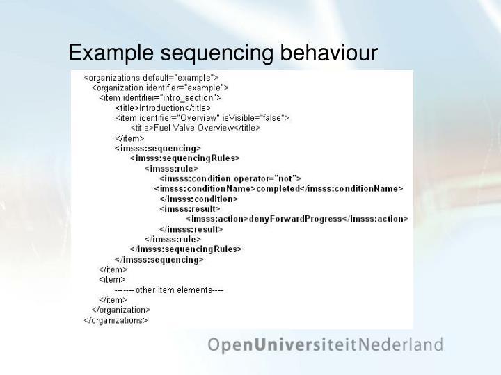 Example sequencing behaviour