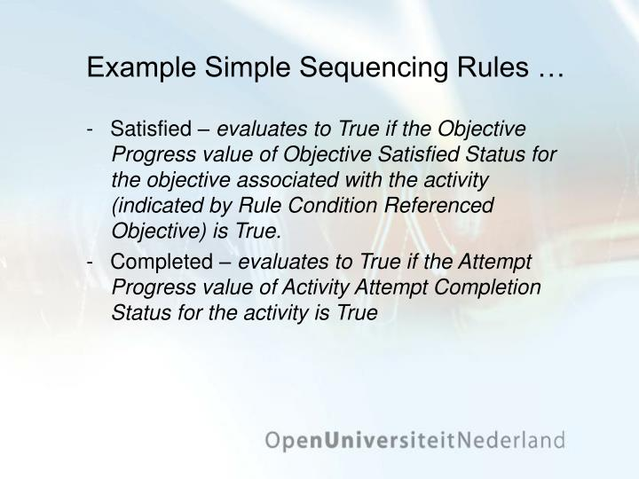 Example Simple Sequencing Rules …