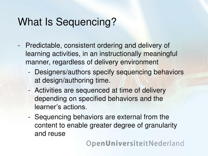What Is Sequencing?