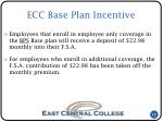 ecc base plan incentive