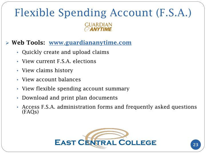 Flexible Spending Account (F.S.A.)