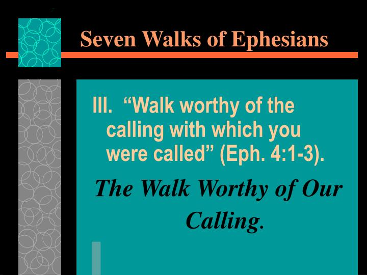Seven walks of ephesians2